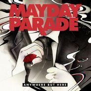 Mayday Parade, Anywhere But Here (CD)