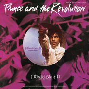 "Prince And The Revolution, I Would Die 4 U (12"")"