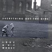 Everything But The Girl, Love Not Money (CD)