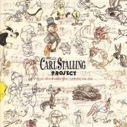 Carl Stalling, The Carl Stalling Project: Music From Warner Bros. Cartoons 1936-1958 (CD)
