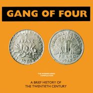 Gang Of Four, A Brief History Of The Twentieth Century (CD)