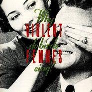 Violent Femmes, Why Do Birds Sing? (CD)