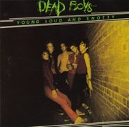 Dead Boys, Young Loud and Snotty (CD)