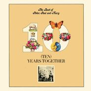 Peter, Paul And Mary, The Best Of Peter, Paul And Mary - Ten Years Together (CD)