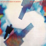 Brian Eno, My Life In The Bush Of Ghosts (CD)