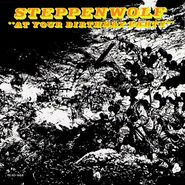 Steppenwolf, At Your Birthday Party (CD)