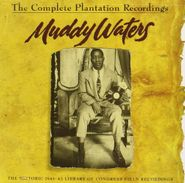 Muddy Waters, The Complete Plantation Recordings (CD)