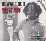 Yabby You, Beware Dub [Expanded Edition] (CD)