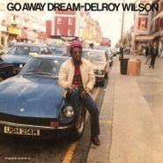 Delroy Wilson, Go Away Dream (LP)