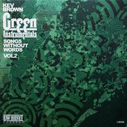 Kev Brown, Green Instrumentals: Songs Without Words Vol. 2 (CD)
