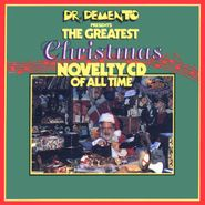 Various Artists, Dr. Demento Presents The Greatest Christmas Novelty CD Of All Time (CD)