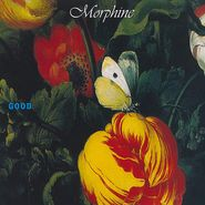 Morphine, Good [Expanded Edition] (LP)