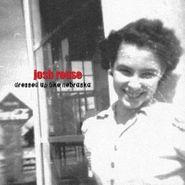 Josh Rouse, Dressed Up Like Nebraska [Expanded Edition] (LP)
