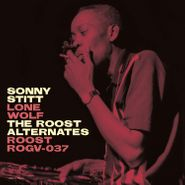 Sonny Stitt, Lone Wolf: The Roost Alternates (LP)