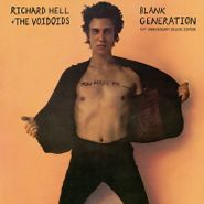 Richard Hell & The Voidoids, Blank Generation [Black Friday 40th Anniversary Deluxe Edition] (LP)