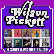 Wilson Pickett, The Complete Atlantic Albums Collection [Box Set] (CD)
