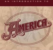 America, An Introduction To America (CD)
