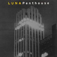 Luna, Penthouse [Record Store Day Remastered 180 Gram Vinyl] (LP)