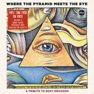 Various Artists, Where The Pyramid Meets The Eye: A Tribute To Roky Erickson [Record Store Day] (LP)