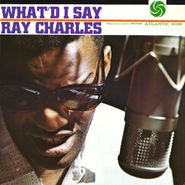 Ray Charles, What'd I Say [Mono] (LP)