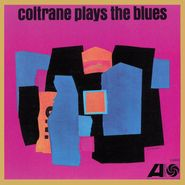 John Coltrane, Coltrane Plays The Blues (LP)