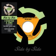 "Bee Gees, Side By Side: I Started A Joke [Record Store Day] (7"")"