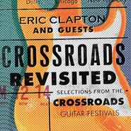 Eric Clapton, Crossroads Revisited - Selections From The Crossroads Guitar Festivals (CD)