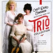 Dolly Parton, My Dear Companion: Selections From The Trio Collection (CD)