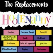 The Replacements, Hootenanny (LP)