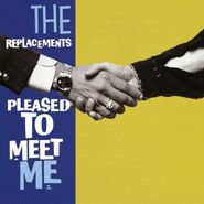 The Replacements, Pleased To Meet Me (LP)