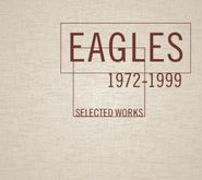 Eagles, Selected Works 1972-1999 (CD)