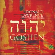 Donald Lawrence & The Tri-City Singers, Goshen (CD)