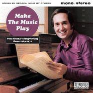 Various Artists, Make The Music Play: Neil Sedaka's Songwriting Gems 1963-1971 (CD)