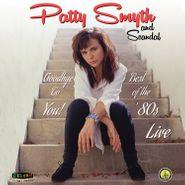 Patty Smyth, Goodbye To You! Best Of The '80s Live (CD)