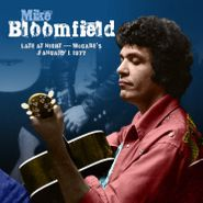Mike Bloomfield, Late At Night: McCabe's January 1, 1977 (CD)