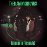 The Flamin' Groovies, Jumpin' In The Night (LP)