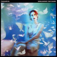 Tamaryn, Dreaming The Dark (CD)