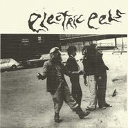 "The Electric Eels, Accident / Wreck And Roll (7"")"