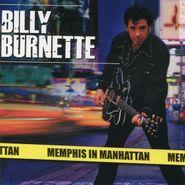 Billy Burnette, Memphis In Manhattan (CD)