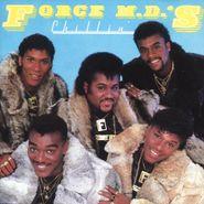 Force M.D.'s, Chillin' (CD)