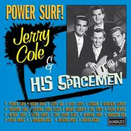 Jerry Cole, Power Surf!: The Best Of Jerry Cole & His Spacemen (CD)