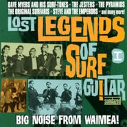 Various Artists, Lost Legends Of Surf Guitar Vol. 1: Big Noise From Waimea! (CD)