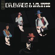 The Byrds, Dr. Byrds & Mr. Hyde [Clear Vinyl] (LP)