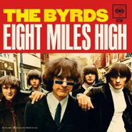 "The Byrds, Eight Miles High / Why [Colored Vinyl] (7"")"