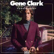 Gene Clark, Roadmaster [Red Vinyl] (LP)