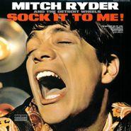 Mitch Ryder & The Detroit Wheels, Sock It To Me! [Mono 180 Gram Vinyl] (LP)