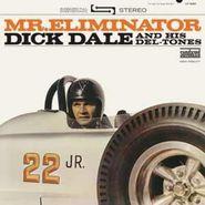 Dick Dale & His Del-Tones, Mr. Eliminator (LP)