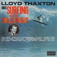 The Challengers, Lloyd Thaxton Goes Surfing With The Challengers (CD)