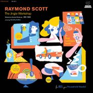 Raymond Scott, The Jingle Workshop: Midcentury Musical Miniatures 1951-1965 [Black Friday] (CD)