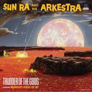 Sun Ra And His Arkestra, Thunder Of The Gods (LP)